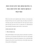 PHÂN TÍCH NƯỚC TIỂU BÌNH THƯỜNG VÀ THAY ĐỔI NƯỚC TIỂU TRONG BỆNH LÝ THẬN NIỆU
