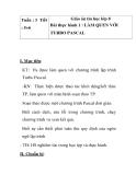 Giáo án tin học lớp 8 - Bài thực hành 1 : ÀM QUEN VỚI TURBO PASCAL