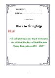 Báo cáo tốt nghiệp: Đề xuất phương án quy hoạch sử dụng đất cho xã Minh Hóa, huyện Minh Hóa, tỉnh Quảng Bình giai đoạn 2011 – 2020