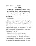 Giáo án địa lý lớp 7 - Bài 28 : THỰC HÀNH PHÂN TÍCH LƯỢC ĐỒ PHÂN BỐ CÁC MÔI TRƯỜNG TỰ NHIÊN .BIỂU ĐỒ NHIỆT ĐỘ VÀ LƯỢNG MƯA Ở CHÂU PHI