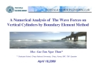 """Báo cáo chuyên đề xây dựng """" A Numerical Analysis of The Wave Forces on Vertical Cylinders by Boundary Element Method """""""