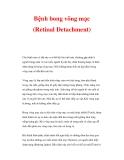 Bệnh bong võng mạc (Retinal Detachment)