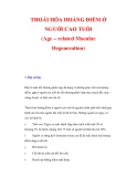 THOÁI HÓA HOÀNG ĐIỂM Ở NGUỜI CAO TUỔI (Age – related Macular Degeneration)