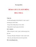 THỦ CÔNG LỚP 3: Đề bài: GẤP, CẮT, DÁN BÔNG HOA (Bài 2)