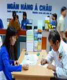 Báo cáo tốt nghiệp: Thực trạng và biện pháp nâng cao công tác thẩm định tín dụng tại Ngân hàng TMCP Á Châu – Chi nhánh An Giang