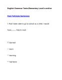 English Grammar Tests-Elementary Level's archivePast Participle Sentences