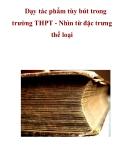Dạy tác phẩm tùy bút trong trường THPT - Nhìn từ đặc trưng thể loại