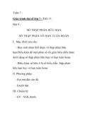Giáo trình đại số lớp 7 - Tiết 13 : SỐ THẬP PHÂN HỮU HẠN SỐ THẬP PHÂN VÔ HẠN TUẦN HOÀN