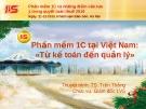 Phần mềm 1c tại Việt Nam: Từ kế toán đến quản lí