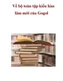 Về bộ toàn tập kiểu hàn lâm mới của Gogol