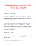 Khát quát văn học Việt Nam từ CM T8/1945 đến hết TK XX_1