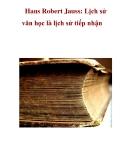 Hans Robert Jauss: Lịch sử văn học là lịch sử tiếp nhận