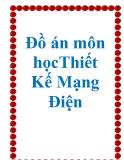 Đồ án môn học Thiết Kế Mạng Điện