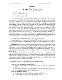 Bài giảng công nghệ CAD/CAM: Chương 4: CƠ SỞ CỦA CAD