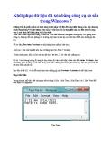 Khôi phục dữ liệu đã xóa bằng công cụ có sẵn trong Windows 7  PHẦN 1