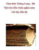 Tâm thức Thăng Long – Hà Nội trên tiến trình nghìn năm văn học dân tộc  _3