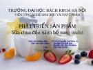 Phát triển sản phẩm - Sữa chua đậu nành bổ sung inulin