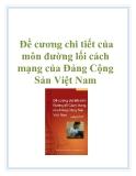Đề cương chi tiết của môn đường lối cách mạng của Đảng Cộng Sản Việt Nam