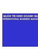 Quản trị kinh doanh quốc tế - Môi trường thương mại quốc tế