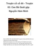 Truyện cổ cố đô - Truyện 03: Cao Bá Quát gặp Nguyễn Hàm Ninh _1