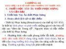 CHƯƠNG III KHÁI LƯỢC LỊCH SỬ TRIẾT HỌC PHƯƠNG TÂY TRƯỚC MÁC . C: TRIẾT HỌC TÂY ÂU THỜI PHỤC HƯNG