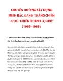 """CHUYỂN HƯỚNG XÂY DỰNG MIỀN BẮC, ĐÁNH THẮNG CHIẾN LƯỢC """"CHIẾN TRANH CỤC BỘ"""" (1965-1968)_1"""