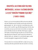 """CHUYỂN HƯỚNG XÂY DỰNG MIỀN BẮC, ĐÁNH THẮNG CHIẾN LƯỢC """"CHIẾN TRANH CỤC BỘ"""" (1965-1968)_3"""
