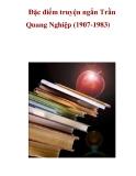 Đặc điểm truyện ngắn Trần Quang Nghiệp (1907-1983) _2