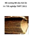 Đề cương 88 câu hỏi ôn thi Tốt nghiệp THPT 2011