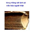 Sông Hồng với lịch sử tiến hóa người Việt