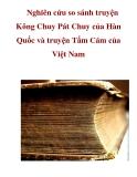 Nghiên cứu so sánh truyện Kông Chuy Pát Chuy của Hàn Quốc và truyện Tấm Cám của Việt Nam