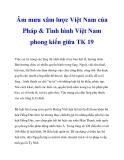 Âm mưu xâm lược Việt Nam của Pháp & Tình hình Việt Nam phong kiến giữa TK 19_2