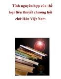 Tính nguyên hợp của thể loại tiểu thuyết chương hồi chữ Hán Việt Nam  _3