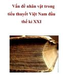 Vấn đề nhân vật trong tiểu thuyết Việt Nam đầu thế kỉ XXI_2