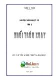 BÀI TẬP HÌNH HỌC 12 TẬP 2 : KHỐI TRÒN XOAY