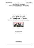 Giáo trình kỹ thuật thi công I - Phần 1 Công tác thi công đất - Chương 1