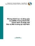 Những thành tựu và đóng góp của semla trong phát triển chính sách và pháp luật bảo vệ môi trường tại việt nam