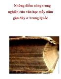 Những điểm nóng trong nghiên cứu văn học mấy năm gần đây ở Trung Quốc  .