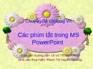 Các phím tắt trong MS PowerPoint