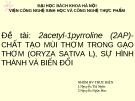 CHẤT TẠO MÙI THƠM TRONG GẠO THƠM (ORYZA SATIVA L), SỰ HÌNH THÀNH VÀ BIẾN ĐỔI