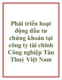 Phát triển hoạt động đầu tư chứng khoán tại công ty tài chính Công nghiệp Tàu Thuỷ Việt Nam