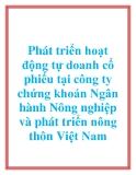 Phát triển hoạt động tự doanh cổ phiếu tại công ty chứng khoán Ngân hành Nông nghiệp và phát triển nông thôn Việt Nam