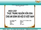 Báo cáo: Thực trạng nguồn vốn ODA cho an sinh xã hội Việt Nam