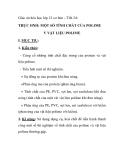 Giáo án hóa học lớp 12 cơ bản – Tiết 24: THỰC HÀNH: MỘT SỐ TÍNH CHẤT CỦA POLIME V VẬT LIỆU POLIME
