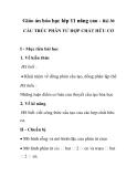 Giáo án hóa học lớp 11 nâng cao - Bài 30 CẤU TRÚC PHÂN TỬ HỢP CHẤT HỮU CƠ