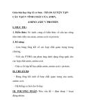 Giáo hóa học lớp 12 cơ bản - Tiết 18: LUYỆN TẬP: CẤU TẠO V TÍNH CHẤT CỦA AMIN, AMINO AXIT V PROTEIN