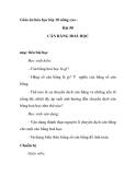 Giáo án hóa học lớp 10 nâng cao  - Bài 50 CÂN BẰNG HOÁ HỌC