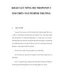 KHẢO SÁT NỒNG ĐỘ TROPONIN I TIM TRÊN NGƯỜI BÌNH THƯỜNG