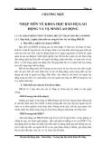 Giáo trình An Toàn Điện  CHƯƠNG MỘT  NHẬP MÔN VỀ KHOA HỌC BẢO HỘ LAO ĐỘNG VÀ VỆ SINH LAO ĐỘNG