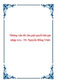 Những vấn đề cần giải quyết khi gia nhập wto - TS. Nguyễn Hồng Vinh